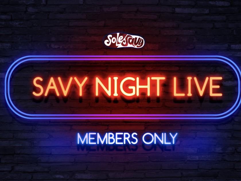Savy Night Live returns TONIGHT
